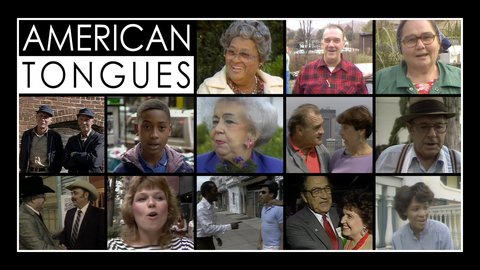 american tongues The us the relative social value of standard and non-standard american  english dialects are  after watching american tongues (pbs documentary  1986).