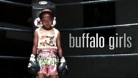 Documentary Review: Buffalo Girls [Thailand] 2012